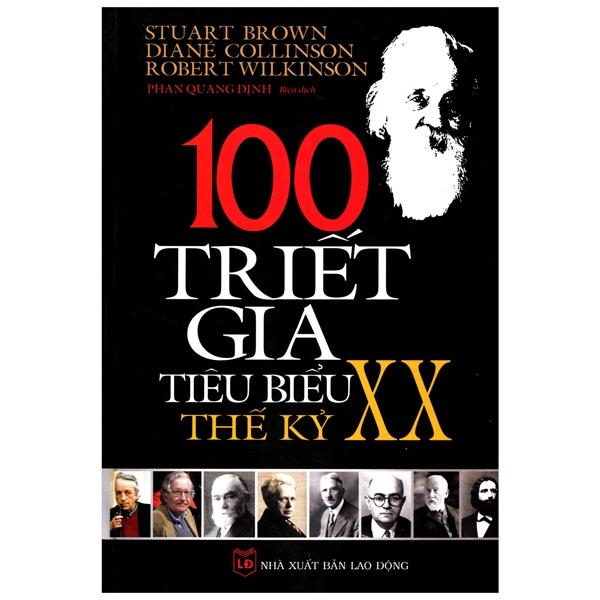 100 Triết Gia Tiêu Biểu Thế Kỷ XX