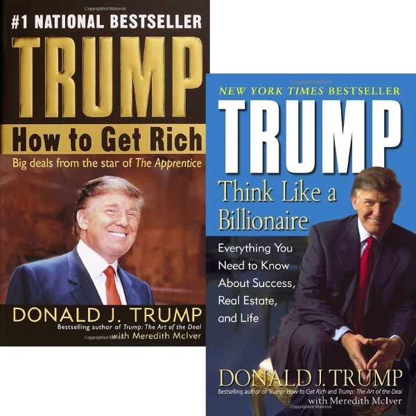 Combo Trump: Think Like A Billionaire – How To Get Rich