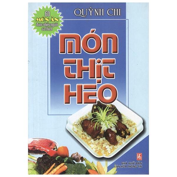 60 Món Ăn Được Ưa Thích – Món Thịt Heo