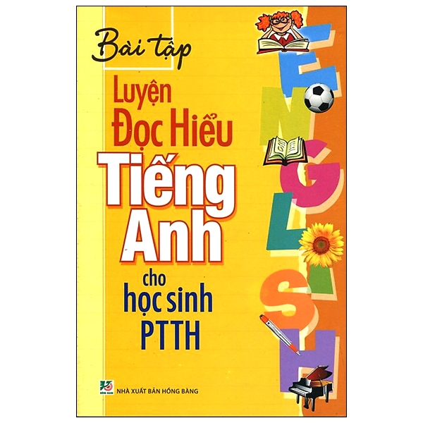 Bài Tập Luyện Đọc Hiểu Tiếng Anh Cho Học Sinh PTTH