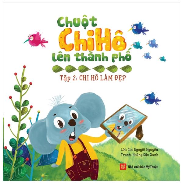 Chuột Chi Hô Lên Thành Phố - Tập 2: Chi Hô Làm Đẹp
