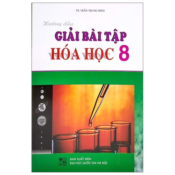 Hướng Dẫn Giải Bài Tập Hóa Học Lớp 8 (2020)