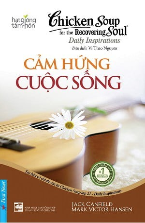 chicken soup for the soul - cam hung cuoc song (tai ban 2016)