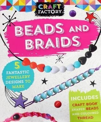 craft factory beads and braids : 5 fantastic jewellery designs to make