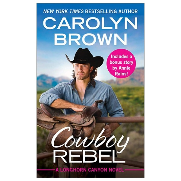 cowboy rebel (forever special release): includes a bonus short story (longhorn canyon)
