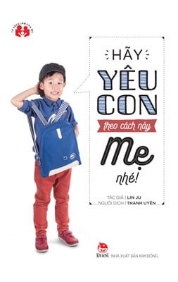 hay yeu con theo cach nay me nhe!
