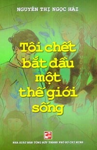 toi chet bat dau mot the gioi song