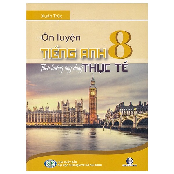 on luyen tieng anh theo huong ung dung thuc te - lop 8