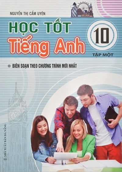 hoc tot tieng anh lop 10 - tap 1