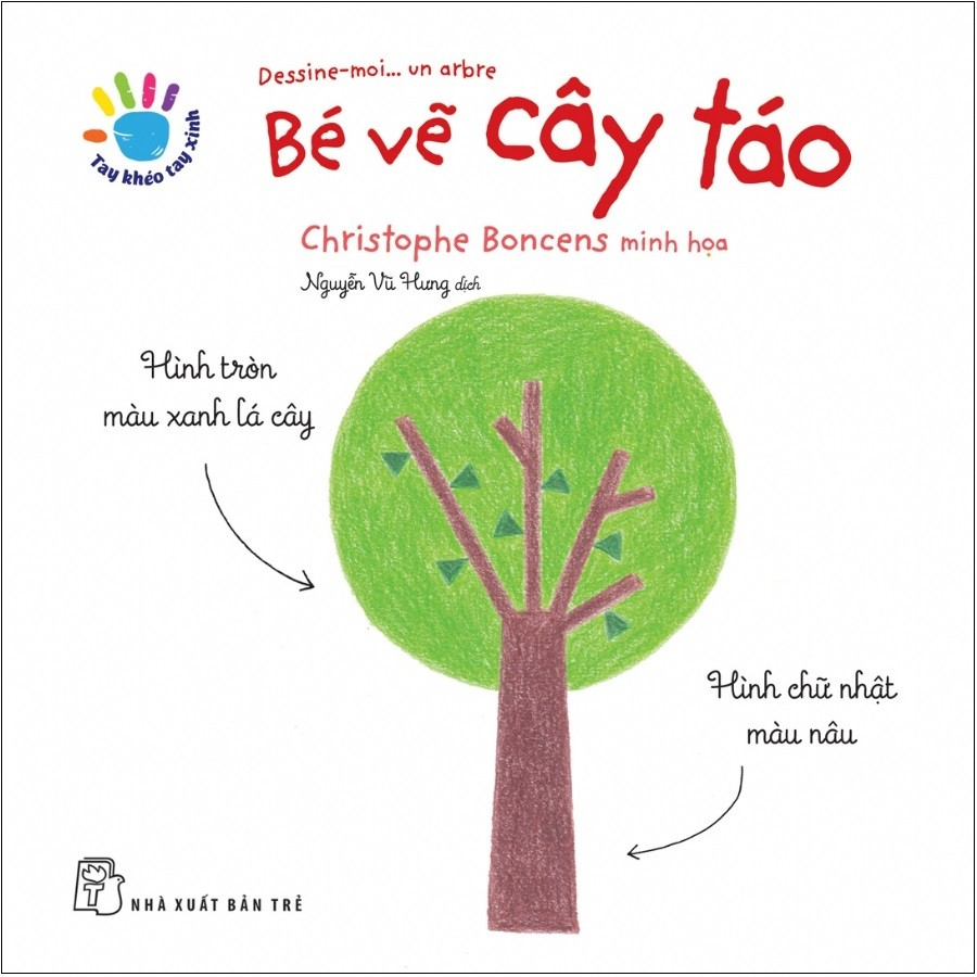 tay kheo tay xinh - be ve cay tao (sach in muc thien nhien)