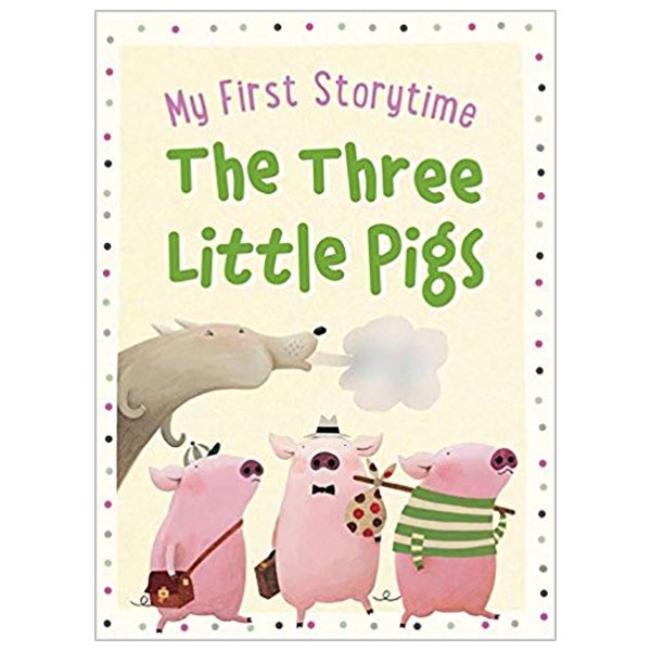 my first storytime: the three little pigs