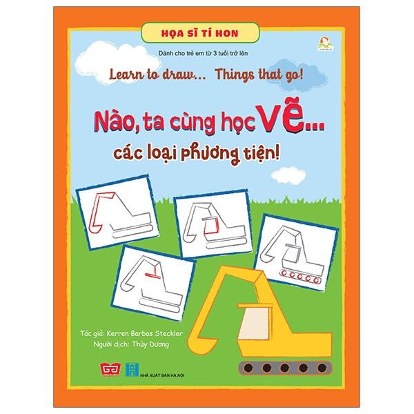 hoa si ti hon - learn to draw... things that go! - nao, ta cung hoc ve… cac loai phuong tien!