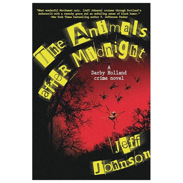 the animals after midnight: a darby holland crime novel