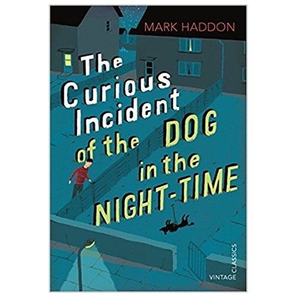 the curious incident of the dog in the night-time : vintage children's classics