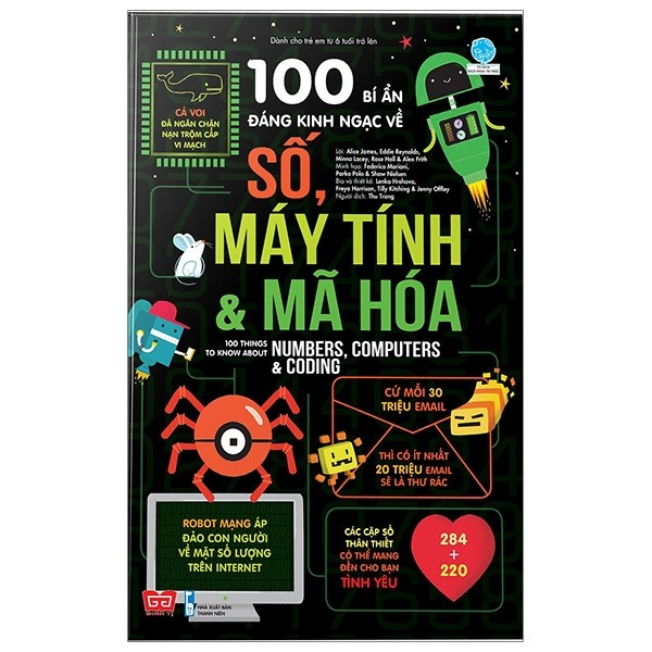 100 bi an dang kinh ngac ve so, may tinh va ma hoa - 100 things to know about numbers, computers & coding
