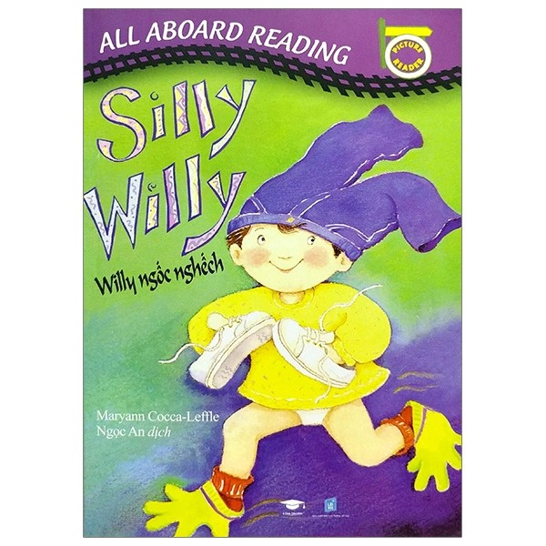 all aboard reading: silly willy - silly ngoc nghech