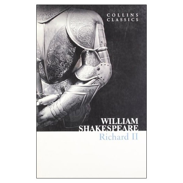 richard ii (collins classics)