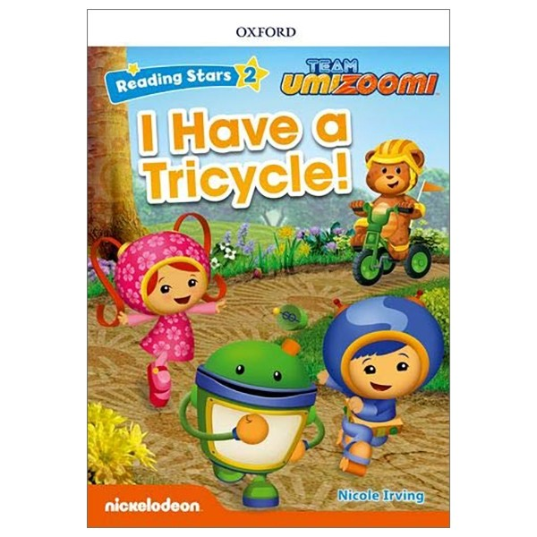 reading stars: level 2: team umizoomi: have a tricycle!