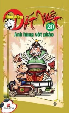 than dong dat viet 20- anh hung vot phao