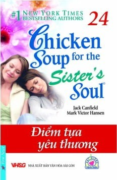 chicken soup for the soul 24 - diem tua yeu thuong (tai ban 2016)