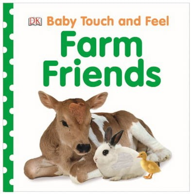 farm friends (baby touch and feel)