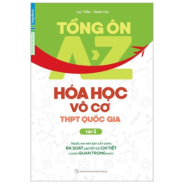 tong on a-z hoa hoc vo co thpt quoc gia (tap 1)