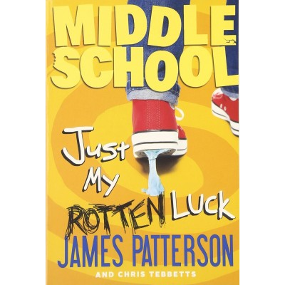 Middle School #7: Just My Rotten Luck