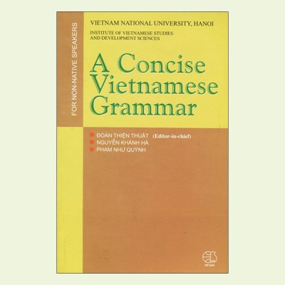 A Concise Vietnamese Grammar For Non-Native Speakers