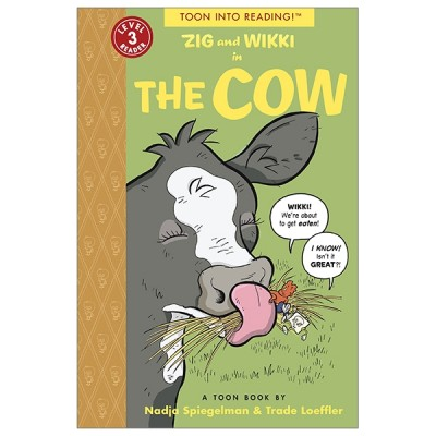 Zig and Wikki in The Cow (Toon Into Reading!: Level 3)