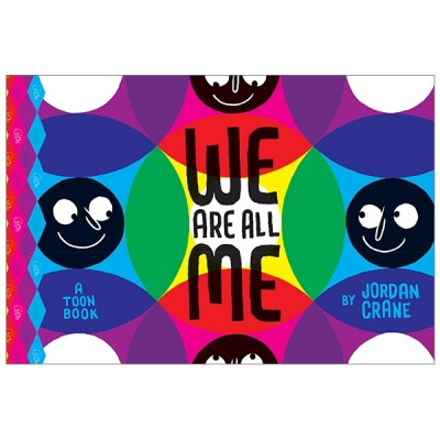 We Are All Me (Toon Books: Level 1)