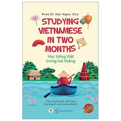 Học Tiếng Việt Trong Hai Tháng - Studying Vietnamese In Two Months