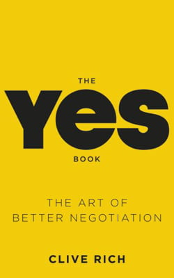 The Yes Book : The Art of Better Negotiation