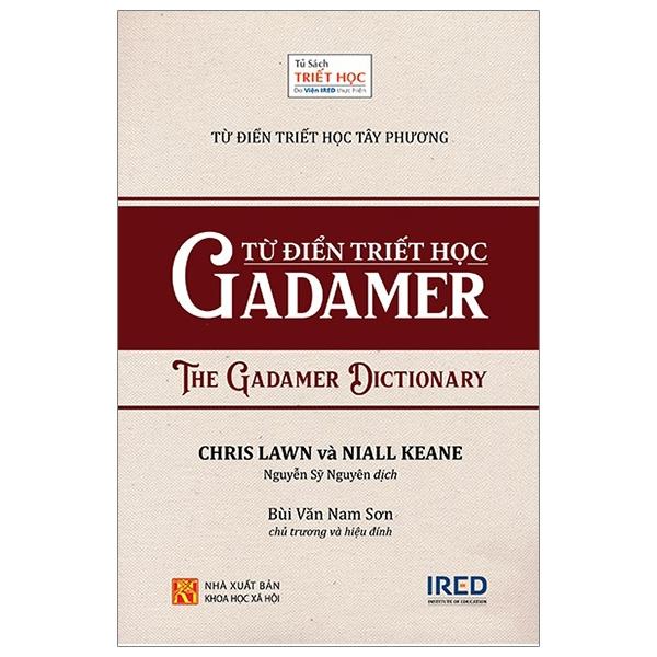 Từ Điển Triết Học Tây Phương – Từ Điển Triết Học Gadamer – The Gadamer Dictionary