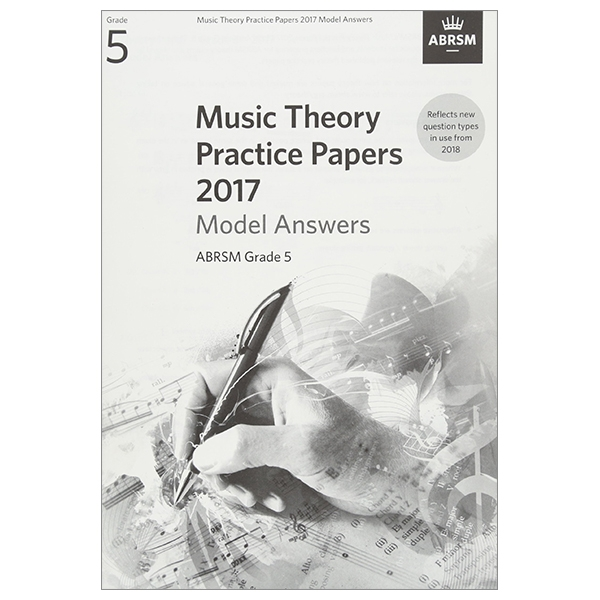 Music Theory Practice Papers 2017 Model Answers, ABRSM Grade 5 (Music Theory Model Answers (ABRSM))