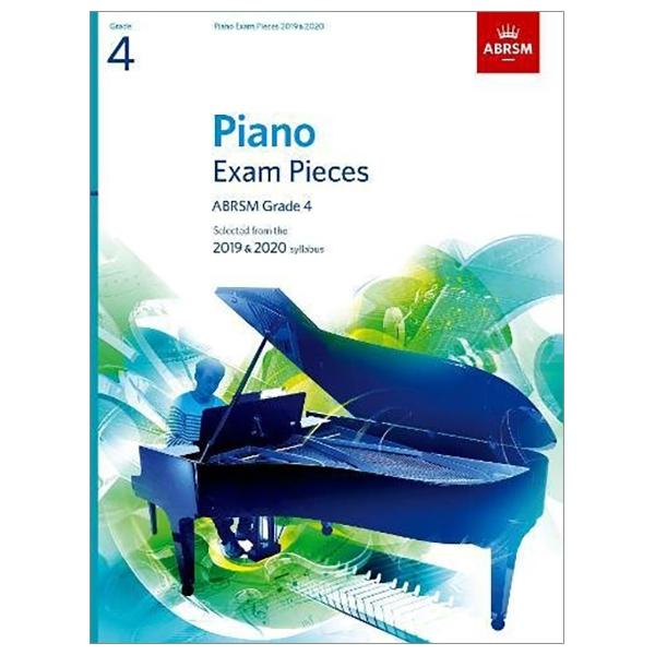 Piano Exam Pieces 2019 & 2020, ABRSM Grade 4: Selected From The 2019 & 2020 Syllabus (ABRSM Exam Pieces)