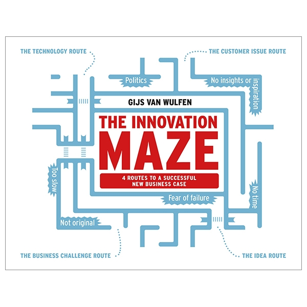 The Innovation Maze: 4 Routes To A Successful New Business Case