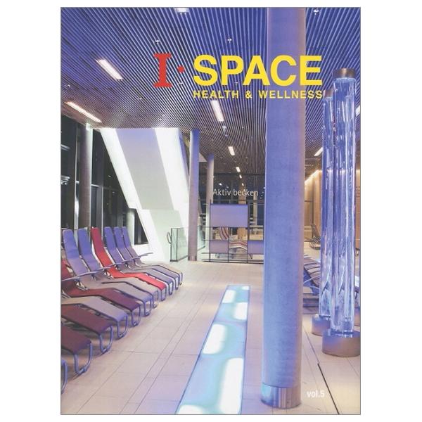 I SPACE Vol. 5: Health Wellness