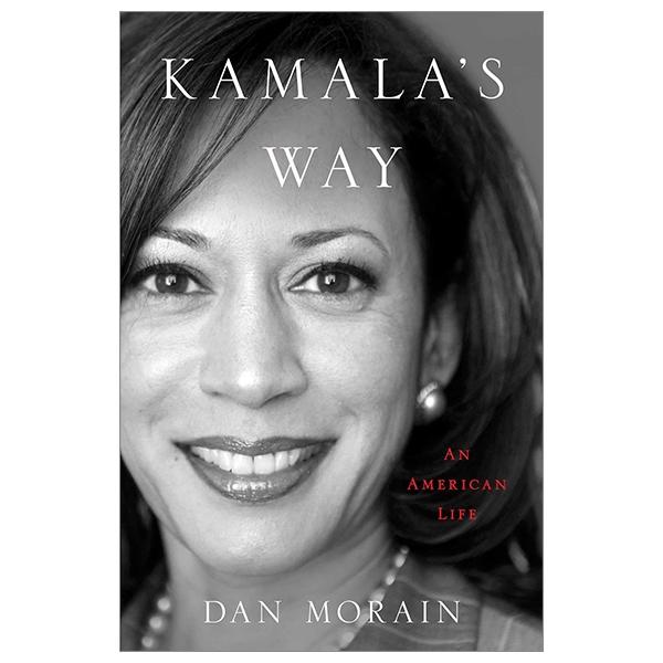 Kamala's Way: An American Life