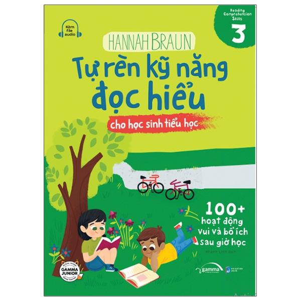 Tự Rèn Kỹ Năng Đọc Hiểu Cho Học Sinh Tiểu Học – Tập 3