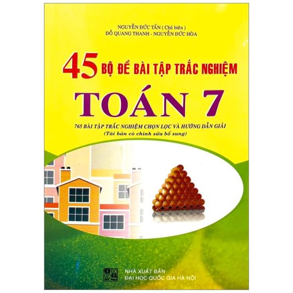 45 Bộ Đề Bài Tập Trắc Nghiệm Toán Lớp 7