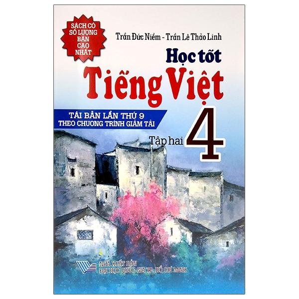 Học Tốt Tiếng Việt 4 – Tập 2 (Tái Bản 2021)
