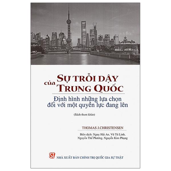 Biểu đồ lịch sử biến động giá bán Sự Trỗi Dậy Của Trung Quốc: Định Hình Những Lựa Chọn Đối Với Một Quyền Lực Đang Lên (Sách Tham Khảo)
