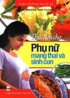 Thực Đơn Cho Phụ Nữ Mang Thai Và Sinh Con