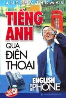 Tiếng Anh Qua Điện Thoại - Kèm CD