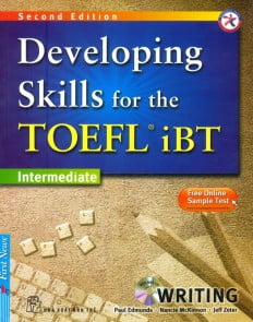 Developing Skills For The Toefl IBT - Writing