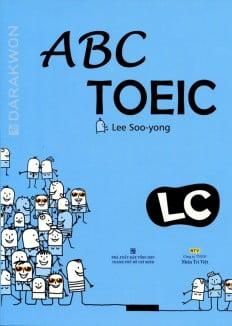 ABC TOEIC LC - Listening Comprehension (Kèm CD)