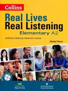 Real Lives Real Listening Elementary A2 (Kèm CD)