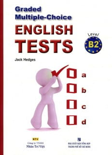 Graded Multiple - Choice English Test Level B2 (Không CD)