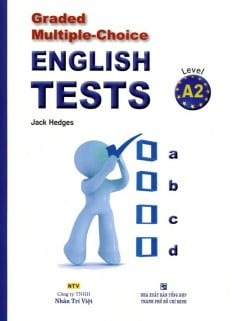 Graded Multiple - Choice English Test Level A2 (Không CD)