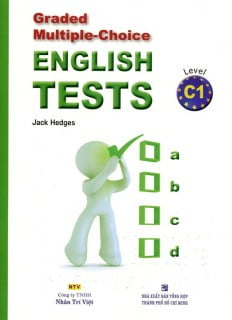 Graded Multiple - Choice English Test Level C1 (Không CD)